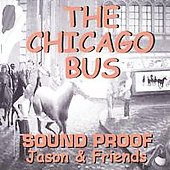Sound Proof: The Chicago Bus