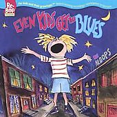 Re-Bops: Even Kids Get the Blues *