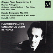 Chopin: Piano concerto No. 1 (Paris, 5/3/60); Haydn: Symphony no 102 (Paris, 10/30/52) / Maurizio Pollini, piano