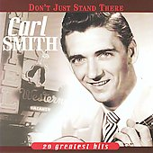 Carl Smith: Don't Just Stand There: 20 Greatest Hits