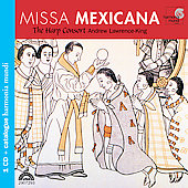 Missa Mexicana / Andrew Lawrence-King, The Harp Consort