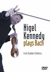 Kennedy, Nigel: Nigel Kennedy Plays Bach [DVD]