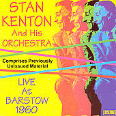 Stan Kenton: Live at Barstow