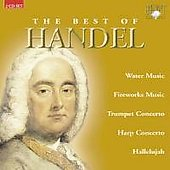 The Best of Handel - Water Music, Fireworks Music, etc