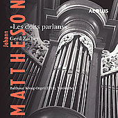 Johann Mattheson: Les Doits Parlans / Gerd Zacher