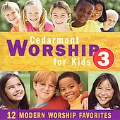 Cedarmont Kids: Cedarmont Worship for Kids, Vol. 3