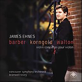 Barber, Korngold, Walton: Violin Concertos / Ehnes, Tovey