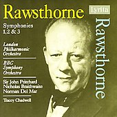 Rawsthorne: Symphonies 1-3 / Pritchard, Del Mar, Braithwaite
