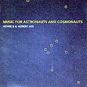 Howie B: Music For Astronauts And Cosmonauts