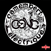 Gong: Camembert Electrique [Remaster]
