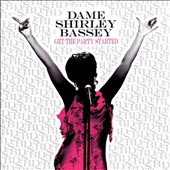 Shirley Bassey: Get the Party Started