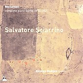 Sciarrino: Complete Piano Works 1994-2001 / Hodges