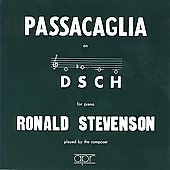 Stevenson: Passacaglia on DSCH / Ronald Stevenson