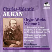 Alkan: Organ Works Vol 2 / Kevin Bowyer