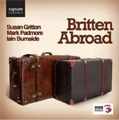 Britten Abroad / Grittom, Padmore, Burnside