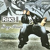 Reks: Grey Hairs [PA]