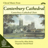 Choral Music from Canterbury Cathedral - Davies, Byrd, Purcell, etc / Wicks, Flood, et al