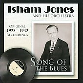 Isham Jones: Song of the Blues 1923-1932