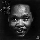 Terry Callier: About Time: The Terry Callier Story 1964-1980