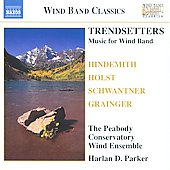 Wind Band Classics - Trendsetters - Music for Wind Band / Parker, et al
