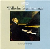 Wilhelm Stenhammar: A Musical Portrait