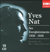 Yves Nat: Ses Enregistrements, 1930-1956 [Coffret du 50&#232;me Anniversaire] [Box Set]