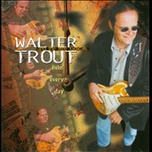 The Free Radicals/Walter Trout: Livin' Every Day