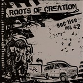 Roots of Creation: Roc Live, Vol. 2 [PA] [Digipak]