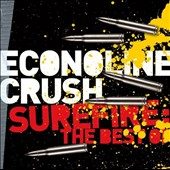 Econoline Crush: Surefire: The Best of Econoline Crush *