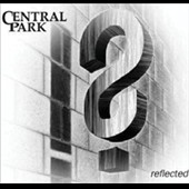 Central Park: Reflected [Digipak]