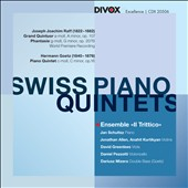 Romantic Swiss Piano Quintets / Ensemble Il Trittico