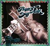 Peggy Sugarhill: Rockabilly Music Is Bad Bad Bad [Digipak]