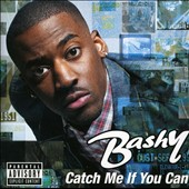 Bashy: Catch Me If You Can [PA]