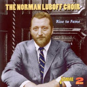 Norman Luboff Choir: Rise to Fame