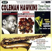 Coleman Hawkins: Three Classic Albums: Bean Bags/The Genius of Coleman Hawkins/Night Hawk