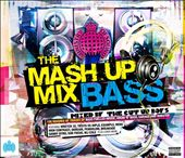 Various Artists: The Mash Up Mix Bass