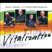 Steve Smith (Drums)/Vital Information: Vitalization