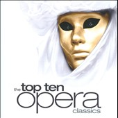 The Top Ten Opera Classics
