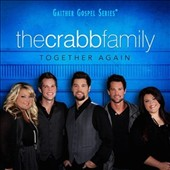 The Crabb Family: Together Again *