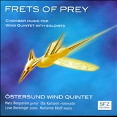 Frets of Prey: works by Tolf, Nilsson, Sandred, Sandstrom / Ostersund Quintet