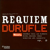 Durufle: Requiem / Joel Suhubiette, Michel Bouvard