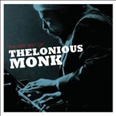 Thelonious Monk: The Very Best of Thelonious Monk