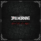 3 Pill Morning: Black Tie Love Affair [Digipak]
