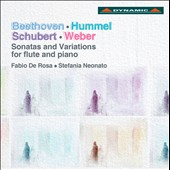 Beethoven, Hummel, Schubert, Weber: Sonatas and Variations for flute and piano / Fabio De Rosa, flute; Stefania neonato, piano