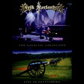 Erik Norlander: The  Galactic Collective: Live in Gettysburg
