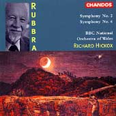 Rubbra: Symphonies 2 & 6 / Hickox, BBC NO of Wales
