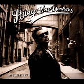 Huey and the New Yorkers: Say It To My Face [Digipak]