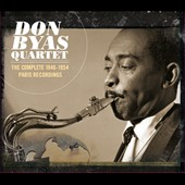 Don Byas: Complete 1946-1954 Paris Recordings