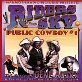 Riders in the Sky: Public Cowboy #1: The Music of Gene Autry
