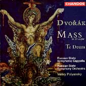 Dvorak: Mass in D, Te Deum / Polyansky, Russian State SO